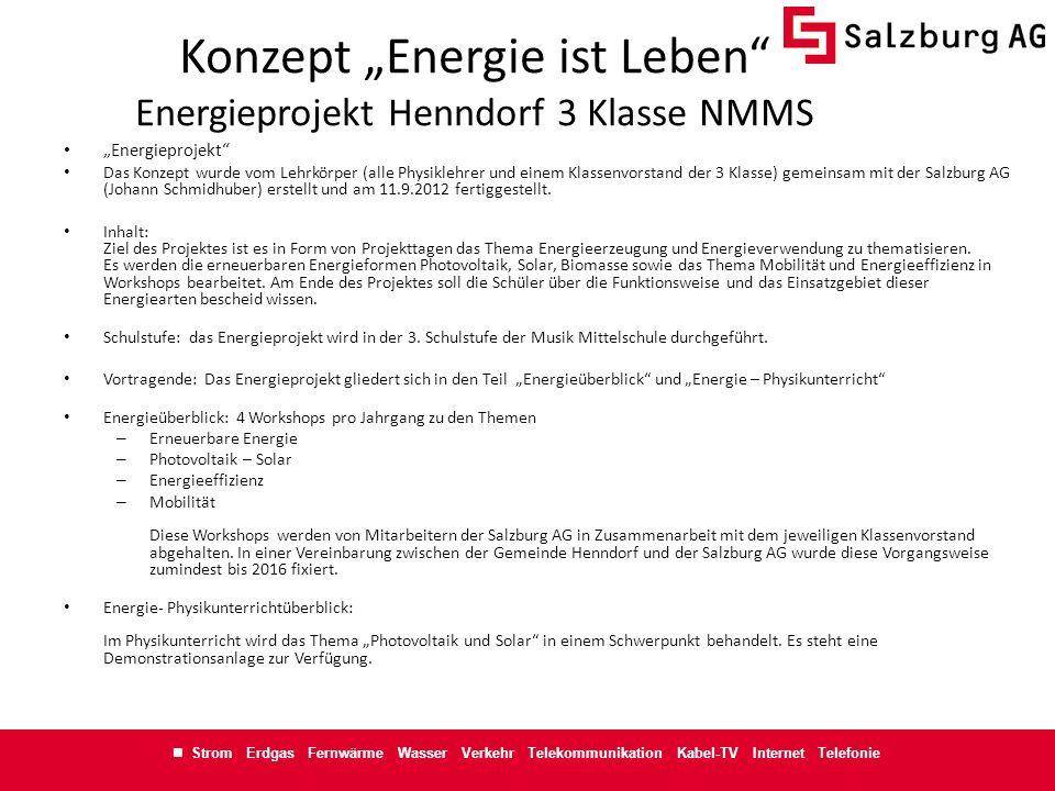 Strom Erdgas Fernwärme Wasser Verkehr Telekommunikation Kabel-TV Internet Telefonie Konzept Energie ist Leben Energieprojekt Henndorf 3 Klasse NMMS En