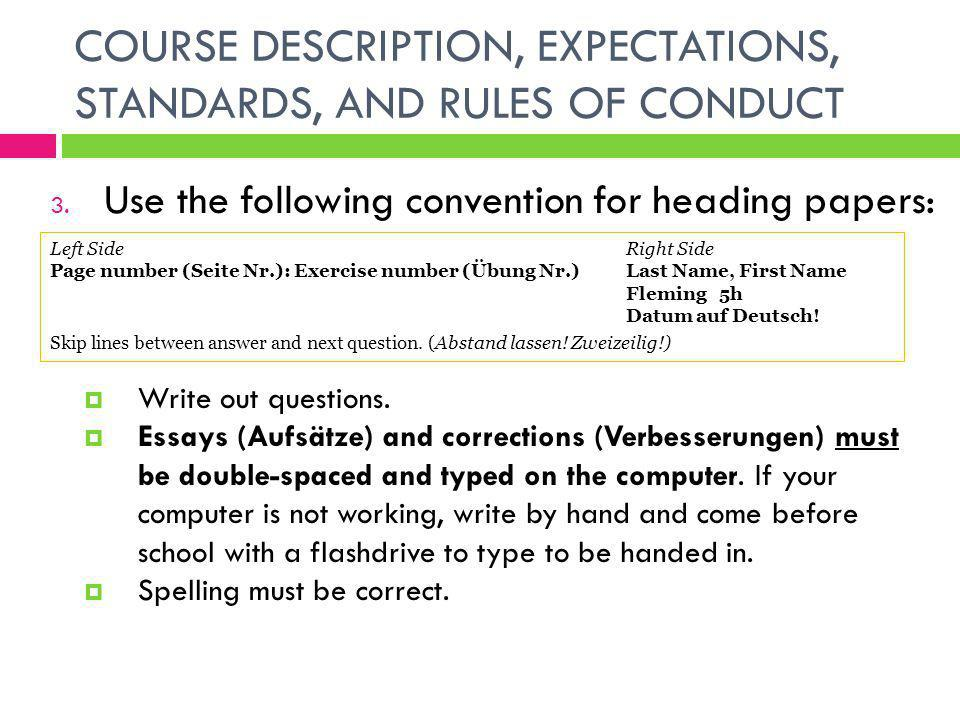 COURSE DESCRIPTION, EXPECTATIONS, STANDARDS, AND RULES OF CONDUCT 3.