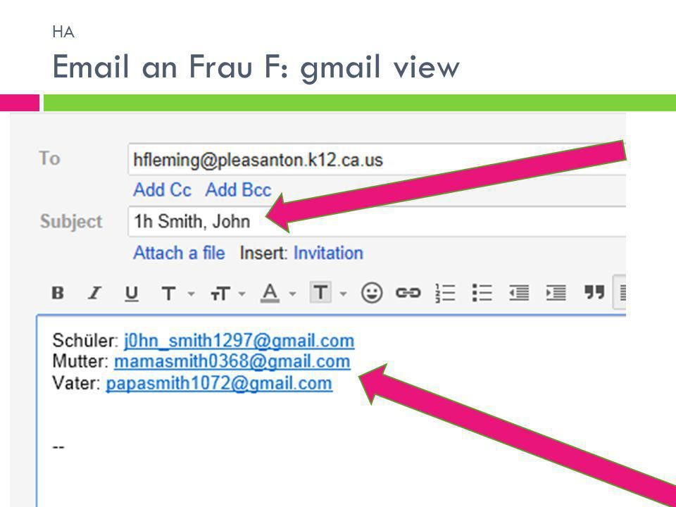 HA Email an Frau F: gmail view