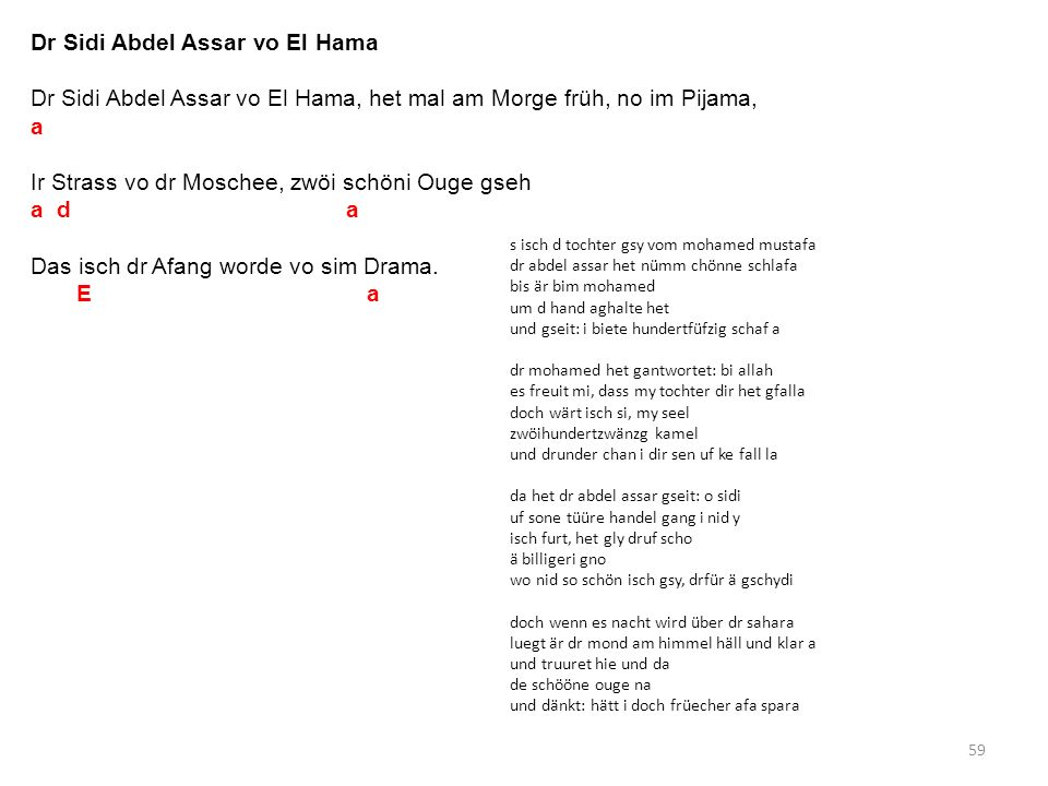59 Dr Sidi Abdel Assar vo El Hama Dr Sidi Abdel Assar vo El Hama, het mal am Morge früh, no im Pijama, a Ir Strass vo dr Moschee, zwöi schöni Ouge gse