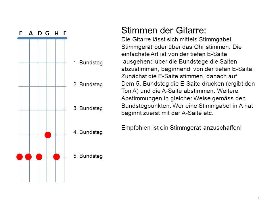 Stimmen der Gitarre: Die Gitarre lässt sich mittels Stimmgabel, Stimmgerät oder über das Ohr stimmen. Die einfachste Art ist von der tiefen E-Saite au