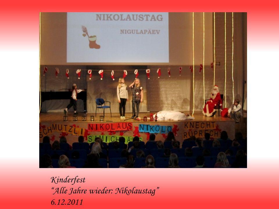 Kinderfest Alle Jahre wieder: Nikolaustag 6.12.2011