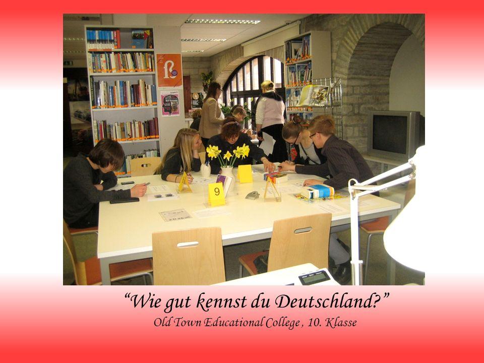 Wie gut kennst du Deutschland? Old Town Educational College, 10. Klasse