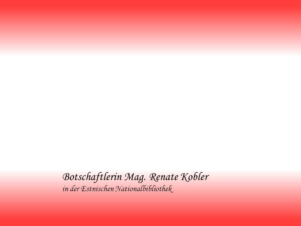 Botschaftlerin Mag. Renate Kobler in der Estnischen Nationalbibliothek