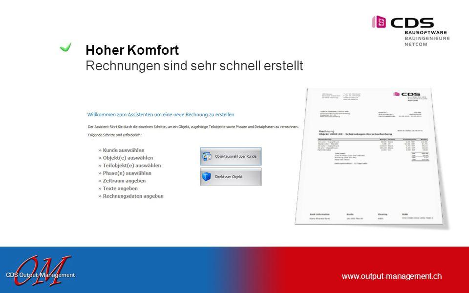 www.output-management.ch Jederzeit den Überblick behalten Outputs können sortiert, gefiltert und aufgelistet werden