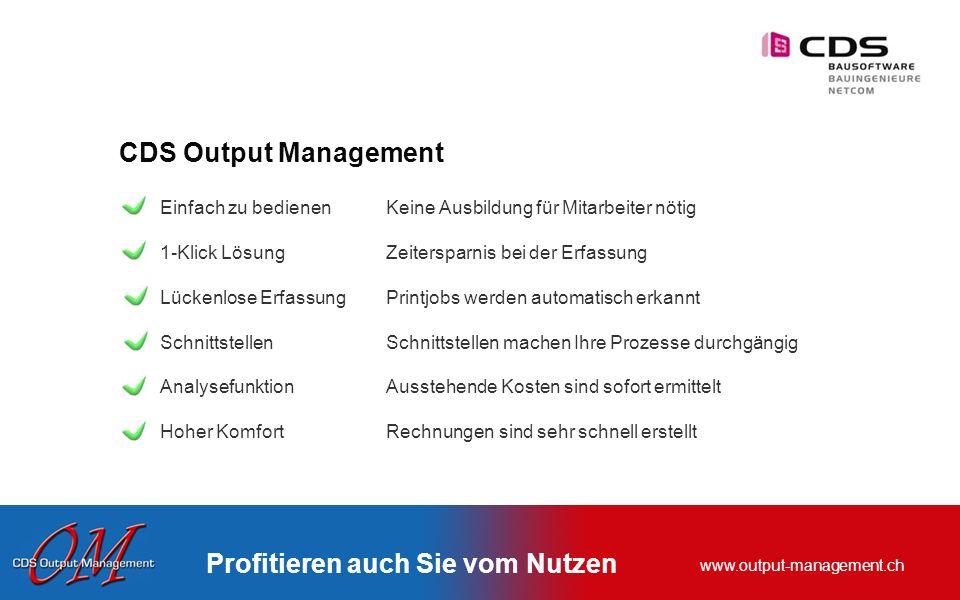 www.output-management.ch Hoher Komfort Rechnungen sind sehr schnell erstellt