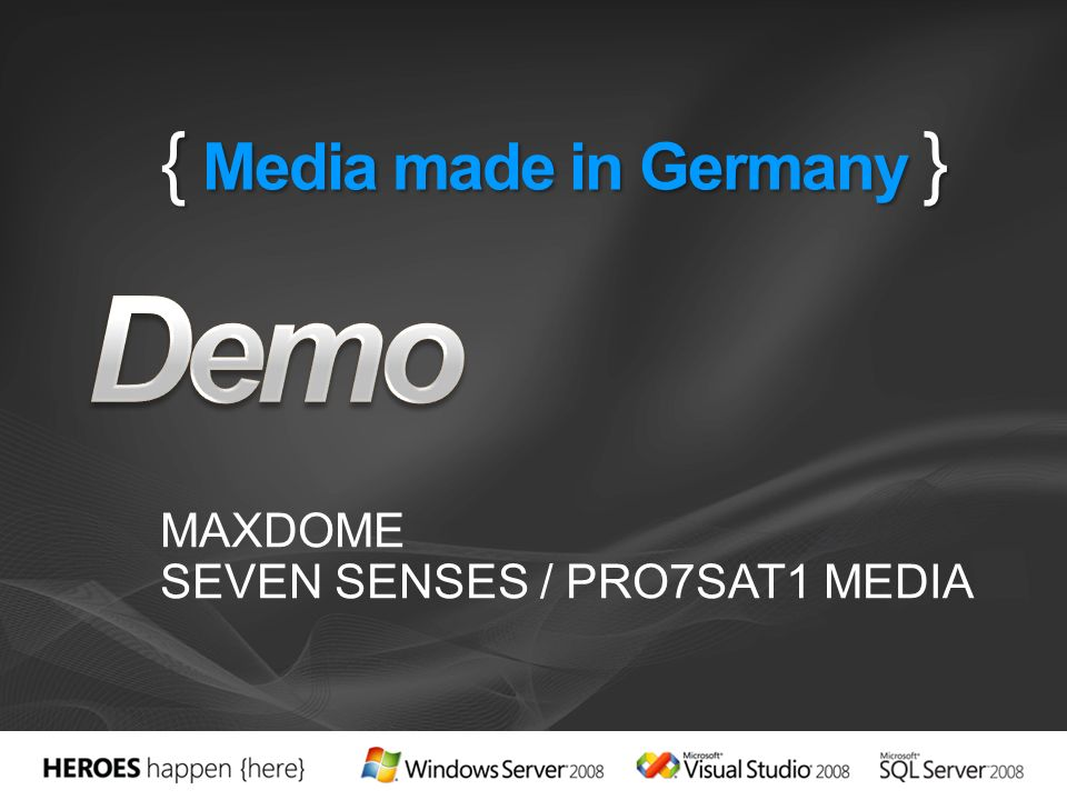 { Media made in Germany } MAXDOME SEVEN SENSES / PRO7SAT1 MEDIA