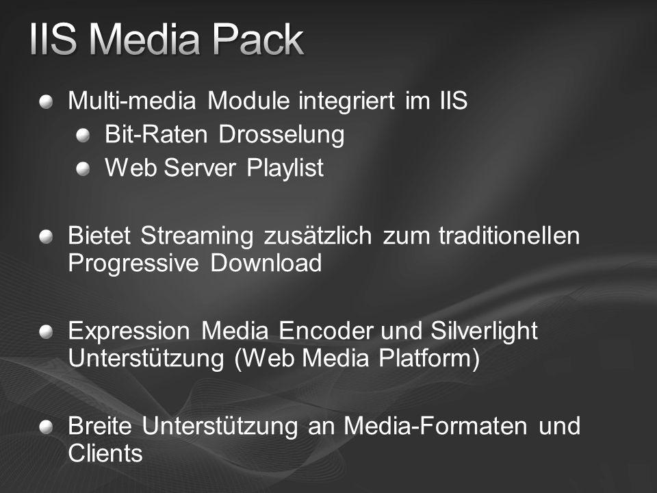 Multi-media Module integriert im IIS Bit-Raten Drosselung Web Server Playlist Bietet Streaming zusätzlich zum traditionellen Progressive Download Expr