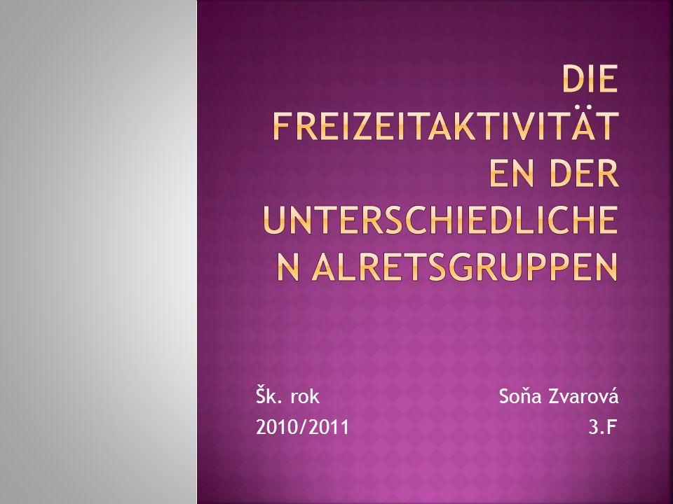 Šk. rok Soňa Zvarová 2010/2011 3.F
