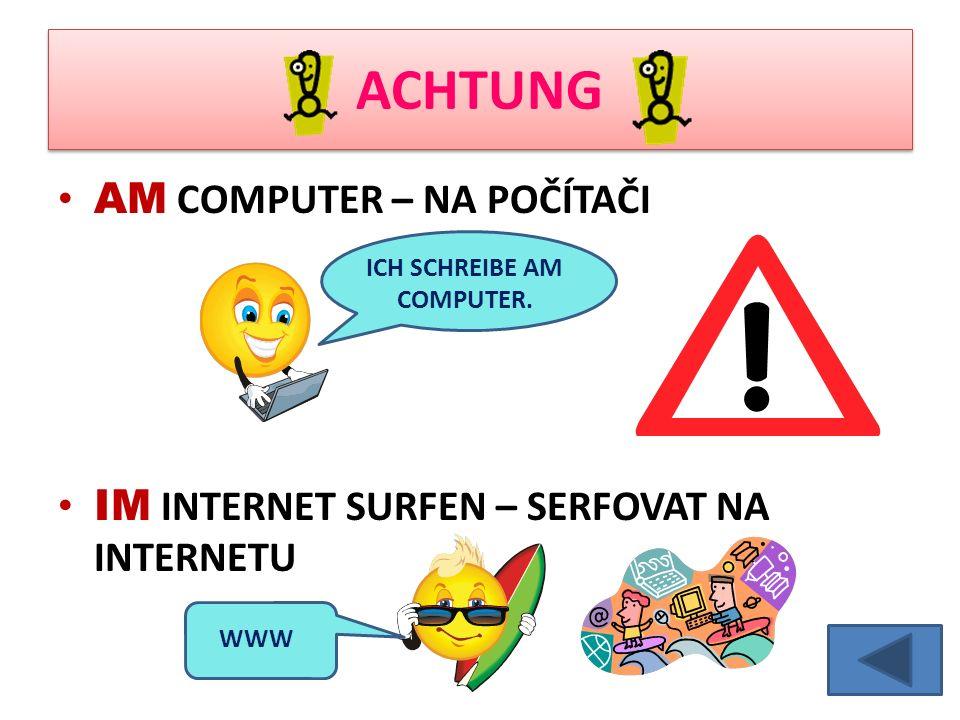 WAS MACHT MARKUS AM COMPUTER? Am Montag Am Dienstag Am Mittwoch Am Donnerstag Am Freitag CHAT Am Wochenende