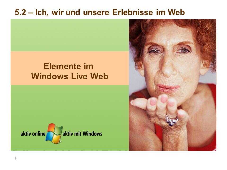 Elemente im Windows Live Web 1 5.2 – Ich, wir und unsere Erlebnisse im Web