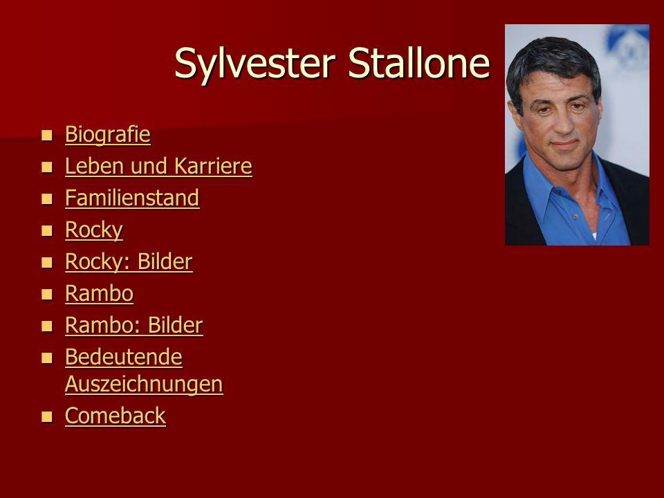 Sylvester Stallone Biografie Biografie Biografie Leben und Karriere Leben und Karriere Leben und Karriere Leben und Karriere Familienstand Familiensta