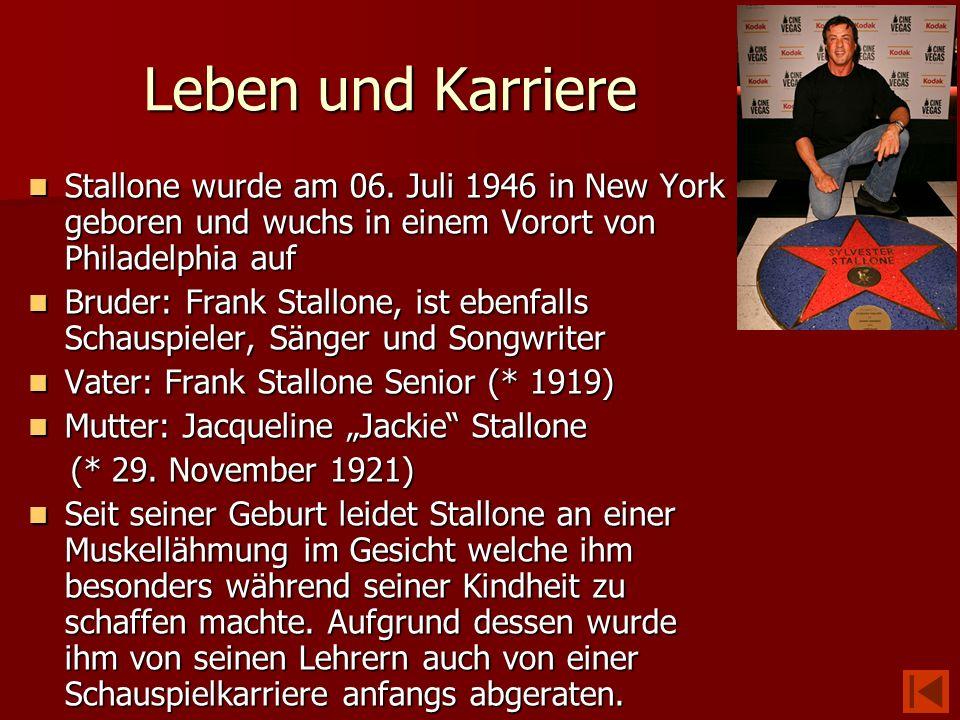 Leben und Karriere Stallone wurde am 06. Juli 1946 in New York geboren und wuchs in einem Vorort von Philadelphia auf Stallone wurde am 06. Juli 1946