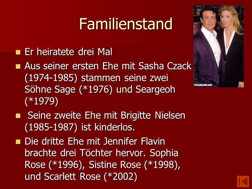 Familienstand Er heiratete drei Mal Er heiratete drei Mal Aus seiner ersten Ehe mit Sasha Czack (1974-1985) stammen seine zwei Söhne Sage (*1976) und