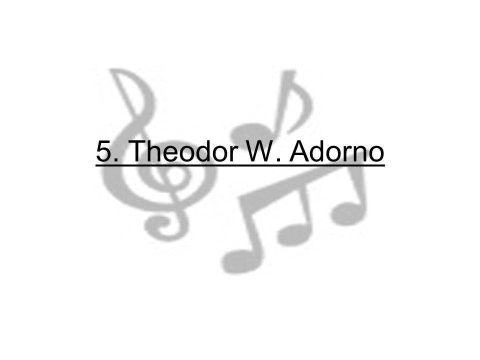 5. Theodor W. Adorno
