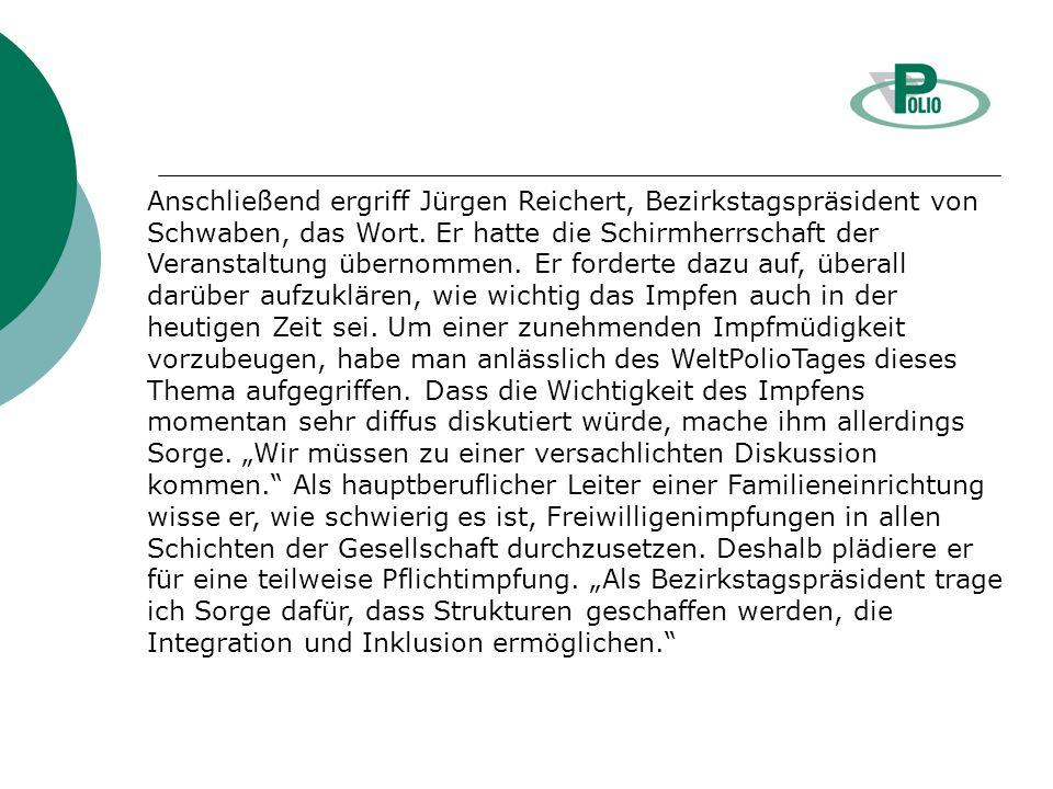 Anschließend ergriff Jürgen Reichert, Bezirkstagspräsident von Schwaben, das Wort.