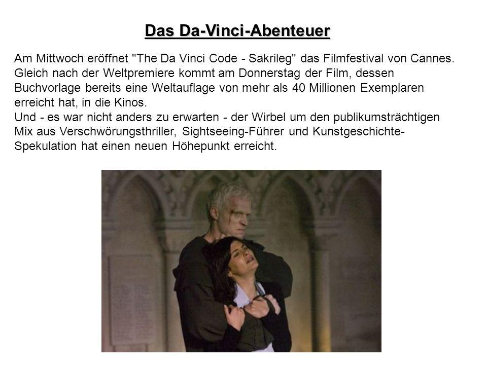 Das Da-Vinci-Abenteuer Am Mittwoch eröffnet