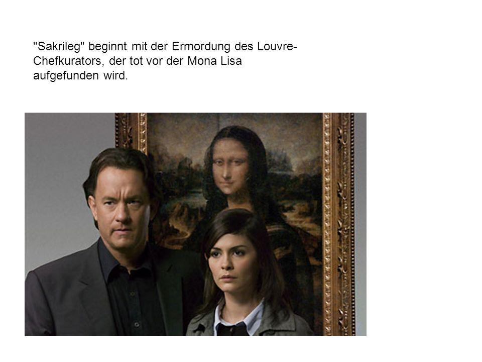 Sakrileg beginnt mit der Ermordung des Louvre- Chefkurators, der tot vor der Mona Lisa aufgefunden wird.