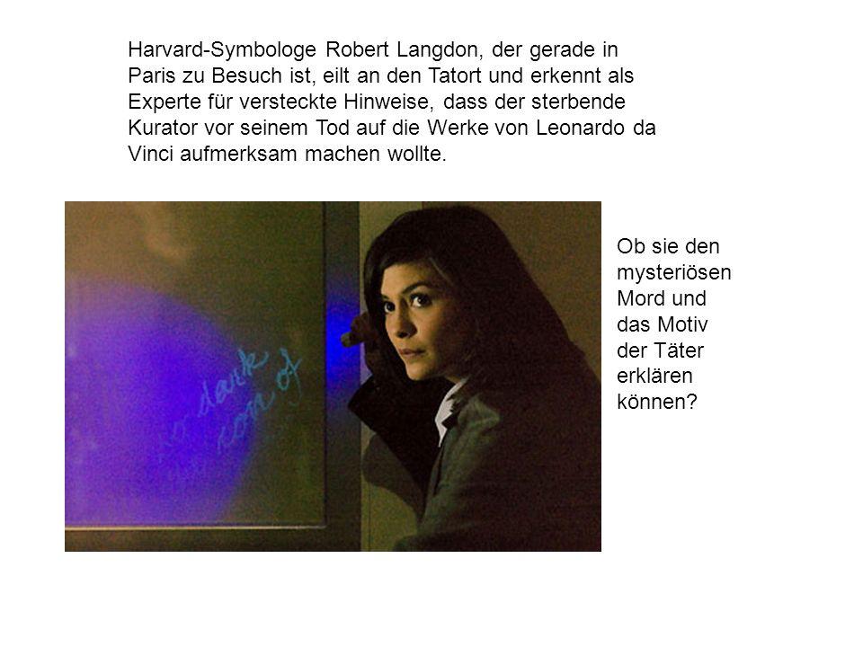 Von der Tochter des Ermordeten, der Kryptologin Sophie Neveu, erfährt Langdon, dass der Kurator der Sions-Bruderschaft angehörte.