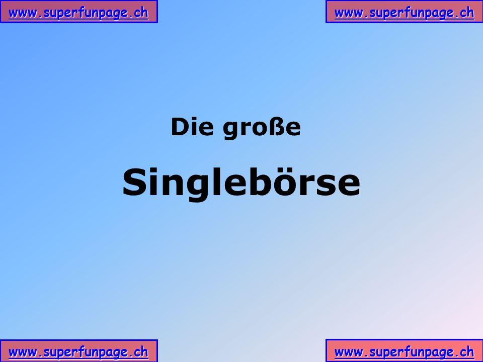 www.superfunpage.ch Die große Singlebörse