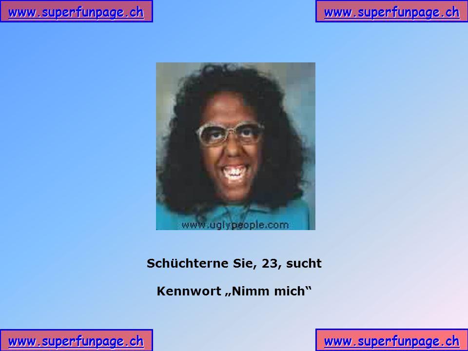 www.superfunpage.ch Schüchterne Sie, 23, sucht Kennwort Nimm mich