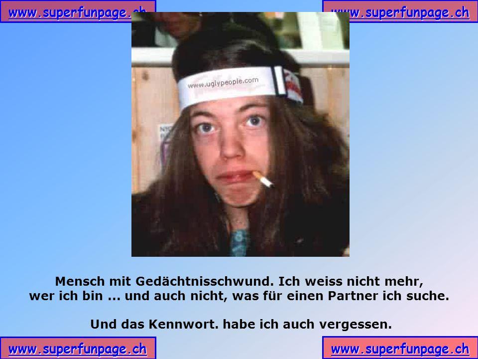 www.superfunpage.ch Mensch mit Gedächtnisschwund.Ich weiss nicht mehr, wer ich bin...