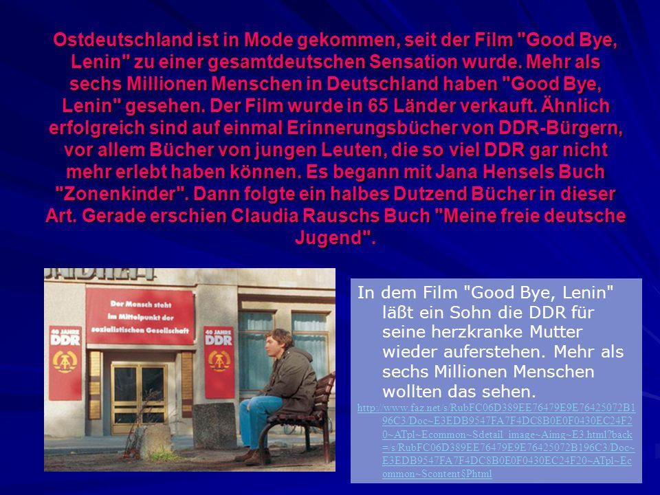 Ostdeutschland ist in Mode gekommen, seit der Film