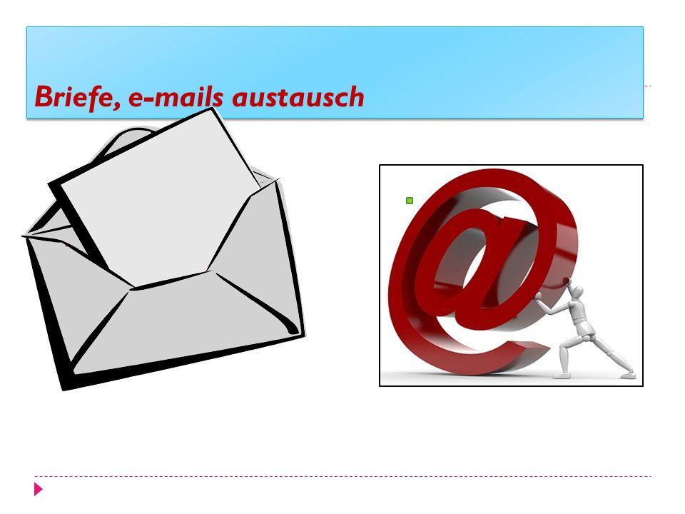 Briefe, e-mails austausch