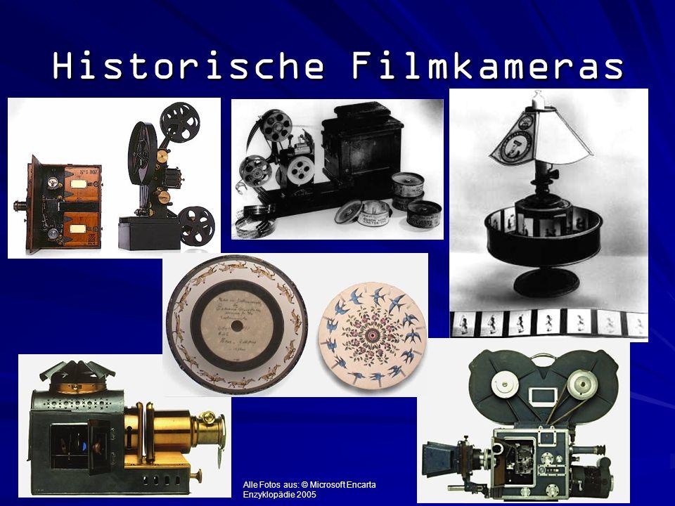 Historische Filmkameras Alle Fotos aus: © Microsoft Encarta Enzyklopädie 2005