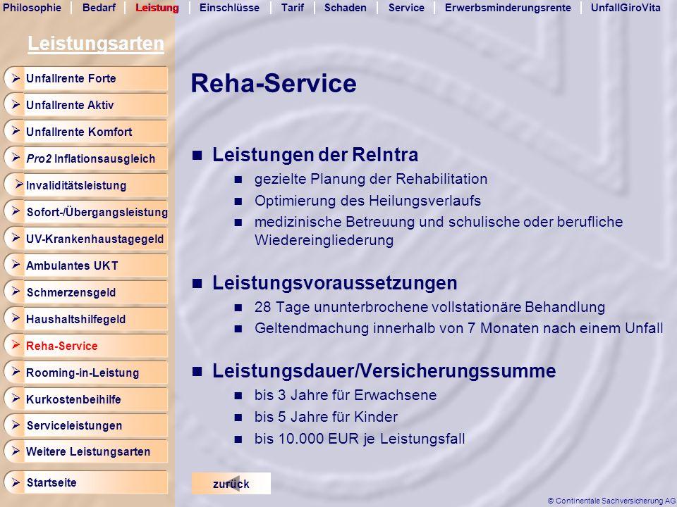 BedarfLeistungEinschlüsseTarifSchadenServicePhilosophieErwerbsminderungsrenteUnfallGiroVita Startseite © Continentale Sachversicherung AG Reha-Service