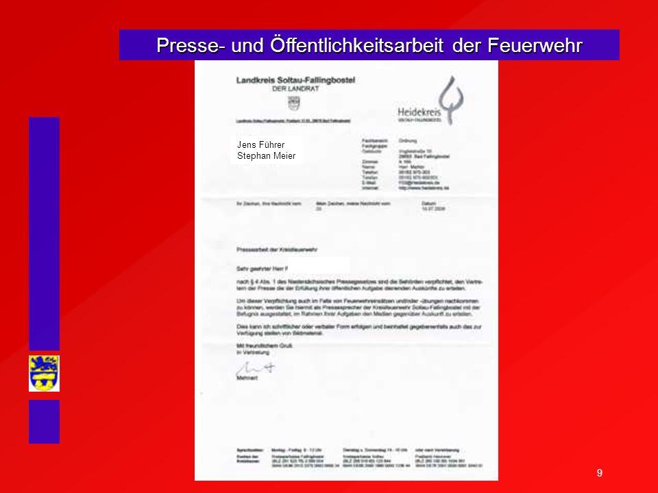 9 Presse- und Öffentlichkeitsarbeit der Feuerwehr Jens Führer Stephan Meier
