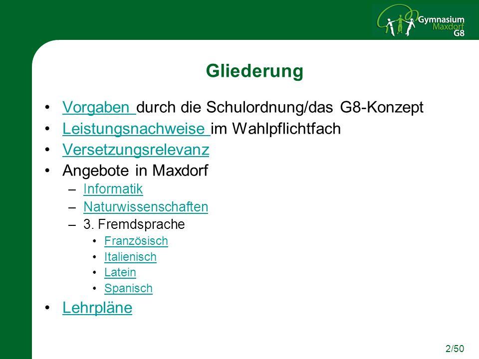 3/50 Vorgaben durch die Schulordnung/das G8 Konzept §35, Abs.