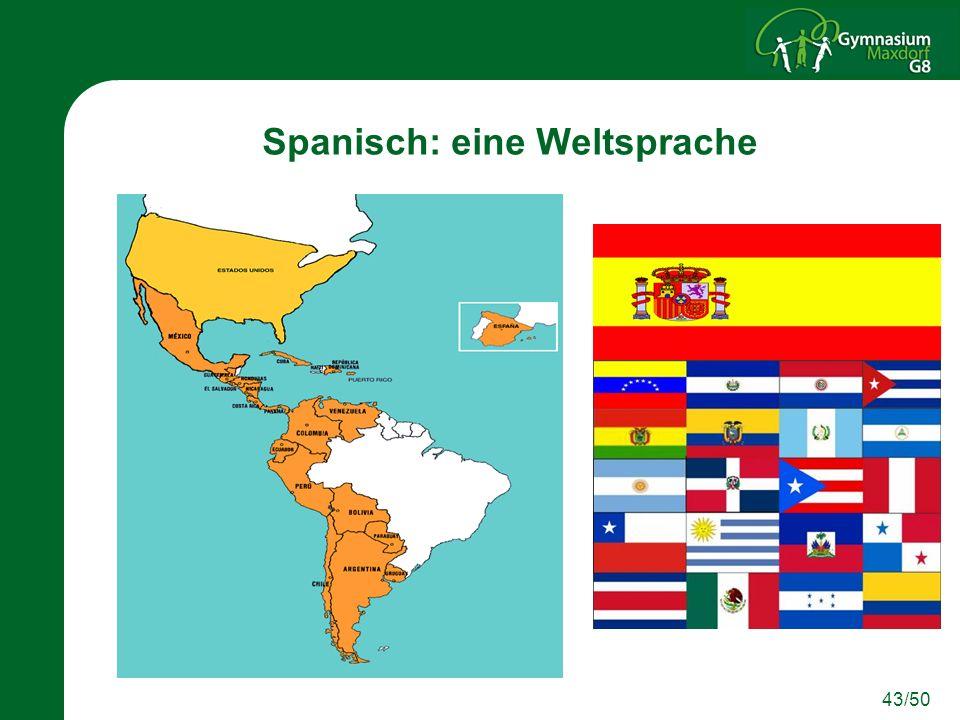 43/50 Spanisch: eine Weltsprache