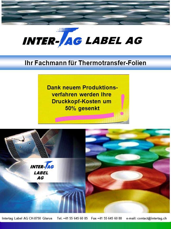 Die Produktion der Intertag Thermotransfer Folien Die Welt des Etiketts ist unermesslich.