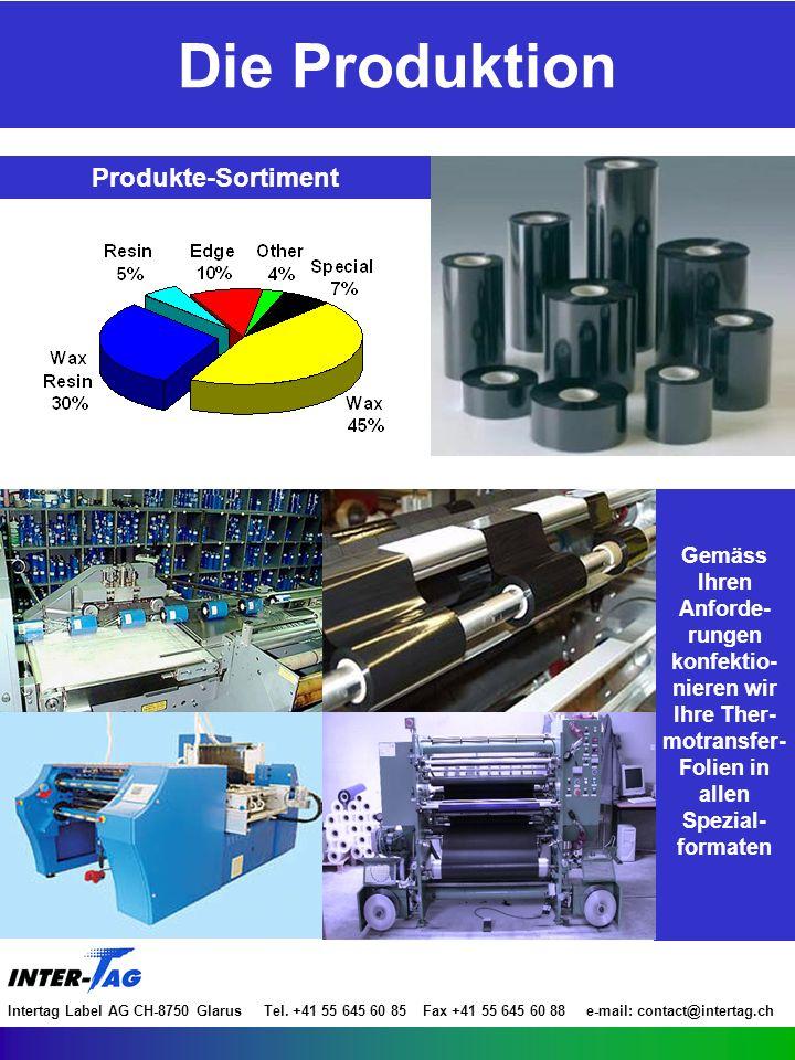 Vollkommen ökologische Produkte, die den Anforderungen Ihrer Branche entsprechen Bescheinigung ISO Bescheinigung UL Bescheinigung RoHS Bescheinigung ISEGA Bescheinigung Entsorgung Anwendung in jedem Sektor Intertag Label AG CH-8750 Glarus Tel.