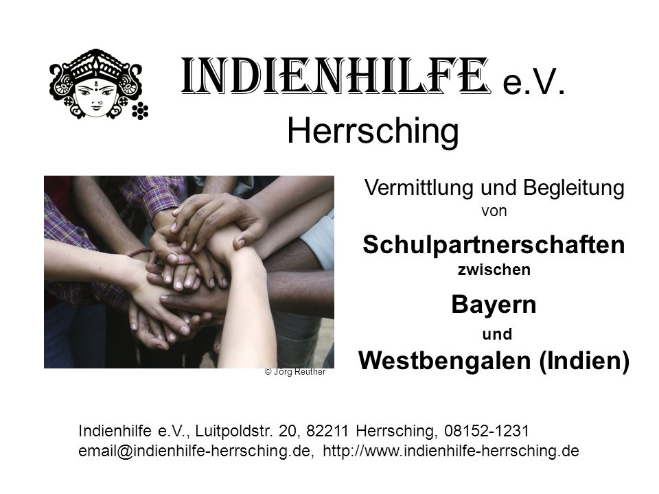 Indienhilfe e.V. Herrsching Indienhilfe e.V., Luitpoldstr. 20, 82211 Herrsching, 08152-1231 email@indienhilfe-herrsching.de, http://www.indienhilfe-he