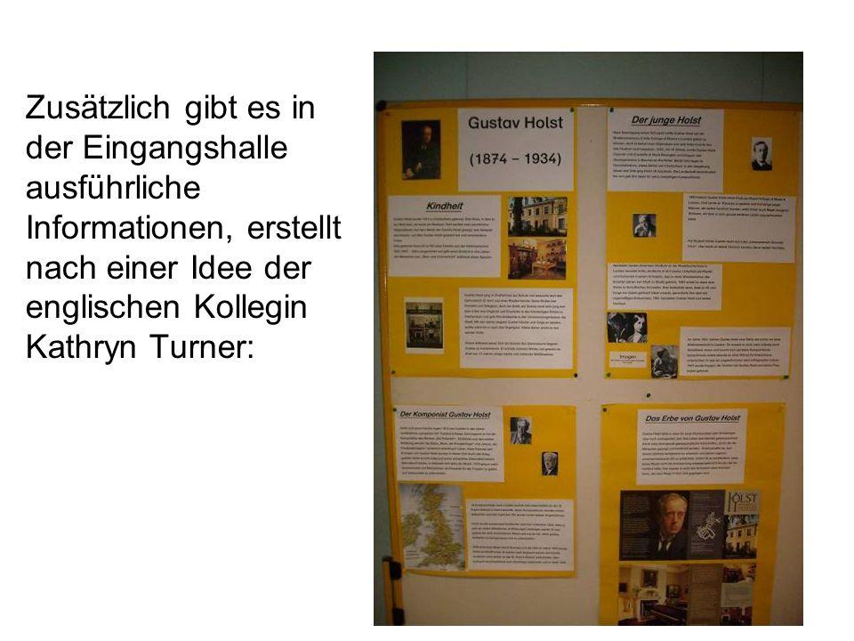 Zusätzlich gibt es in der Eingangshalle ausführliche Informationen, erstellt nach einer Idee der englischen Kollegin Kathryn Turner: