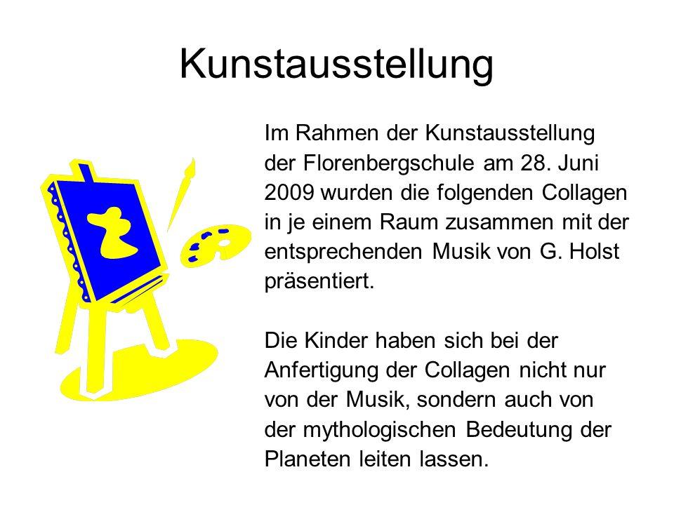 Kunstausstellung Im Rahmen der Kunstausstellung der Florenbergschule am 28. Juni 2009 wurden die folgenden Collagen in je einem Raum zusammen mit der