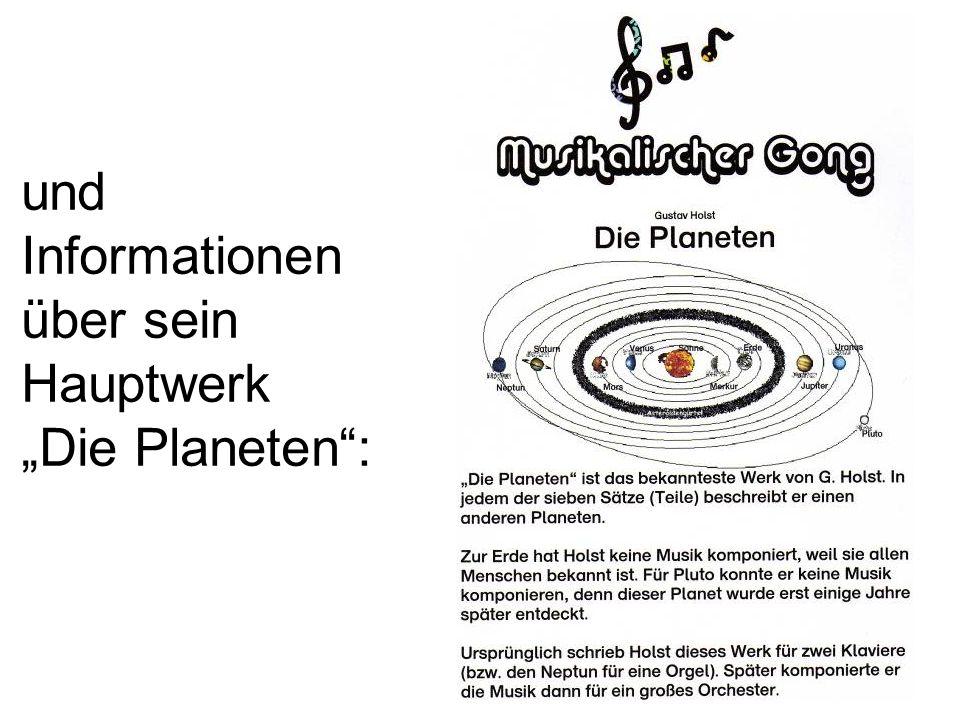 und Informationen über sein Hauptwerk Die Planeten: