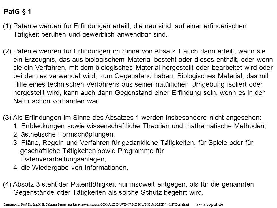 Patentanwalt Prof. Dr.-Ing. H. B. Cohausz Patent- und Rechtsanwaltskanzlei COHAUSZ DAWIDOWICZ HANNIG & SOZIEN 40237 Düsseldorf www.copat.de (1)Patente