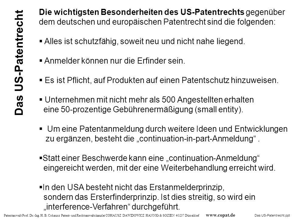 Patentanwalt Prof. Dr.-Ing. H. B. Cohausz Patent- und Rechtsanwaltskanzlei COHAUSZ DAWIDOWICZ HANNIG & SOZIEN 40237 Düsseldorf www.copat.de Die wichti