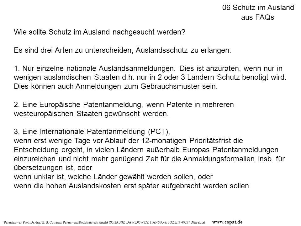 Patentanwalt Prof. Dr.-Ing. H. B. Cohausz Patent- und Rechtsanwaltskanzlei COHAUSZ DAWIDOWICZ HANNIG & SOZIEN 40237 Düsseldorf www.copat.de Wie sollte