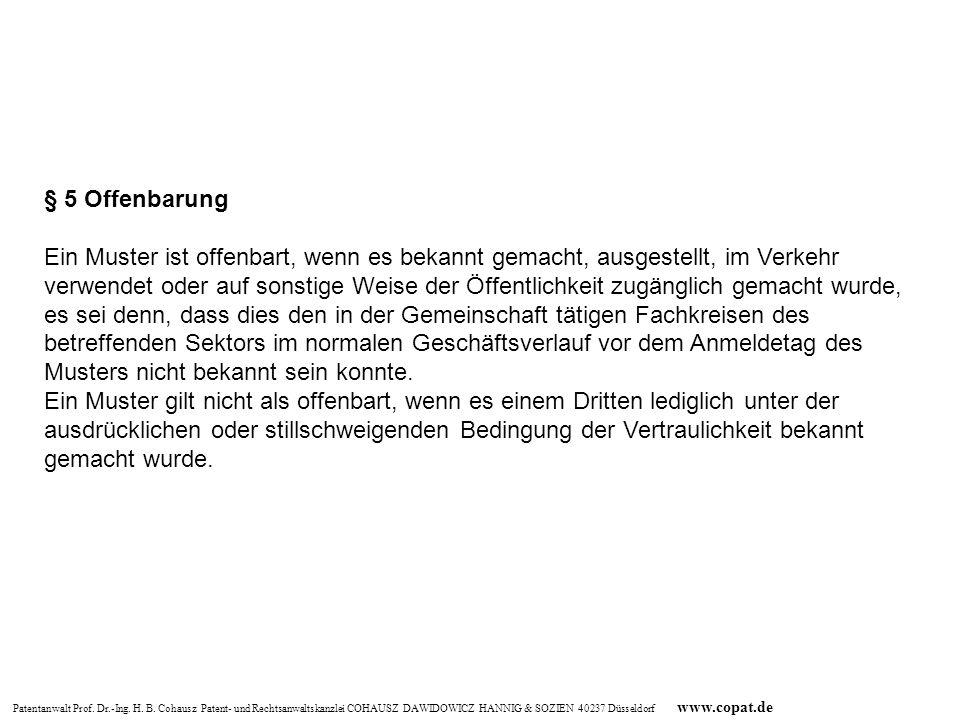 Patentanwalt Prof. Dr.-Ing. H. B. Cohausz Patent- und Rechtsanwaltskanzlei COHAUSZ DAWIDOWICZ HANNIG & SOZIEN 40237 Düsseldorf www.copat.de § 5 Offenb