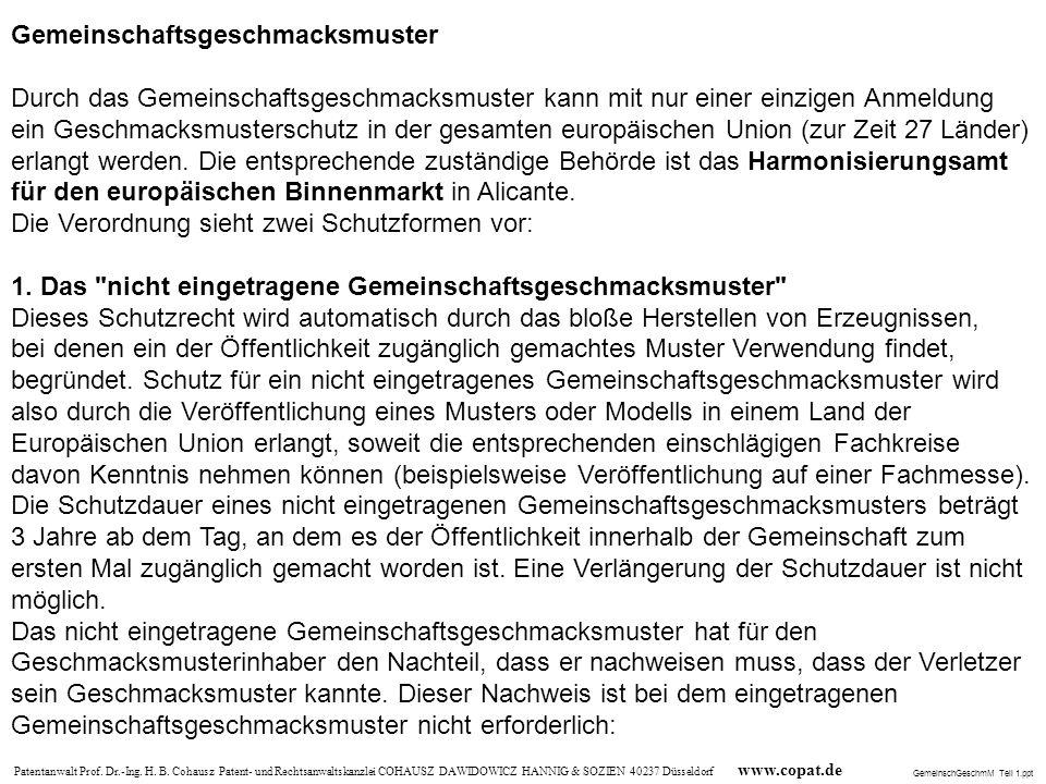 Patentanwalt Prof. Dr.-Ing. H. B. Cohausz Patent- und Rechtsanwaltskanzlei COHAUSZ DAWIDOWICZ HANNIG & SOZIEN 40237 Düsseldorf www.copat.de Gemeinscha