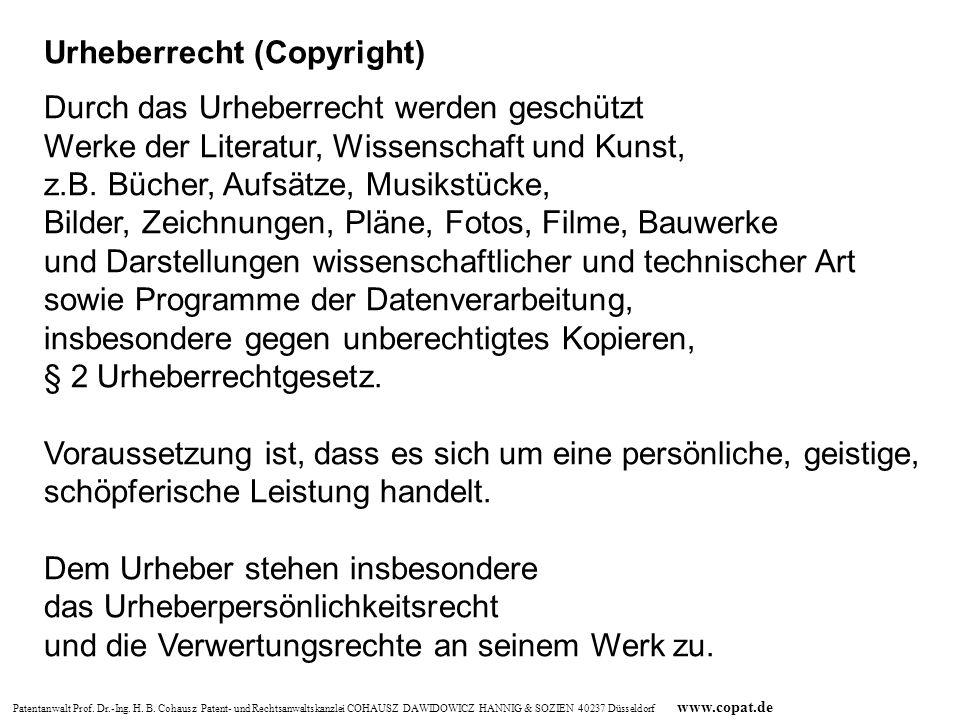 Patentanwalt Prof. Dr.-Ing. H. B. Cohausz Patent- und Rechtsanwaltskanzlei COHAUSZ DAWIDOWICZ HANNIG & SOZIEN 40237 Düsseldorf www.copat.de Durch das