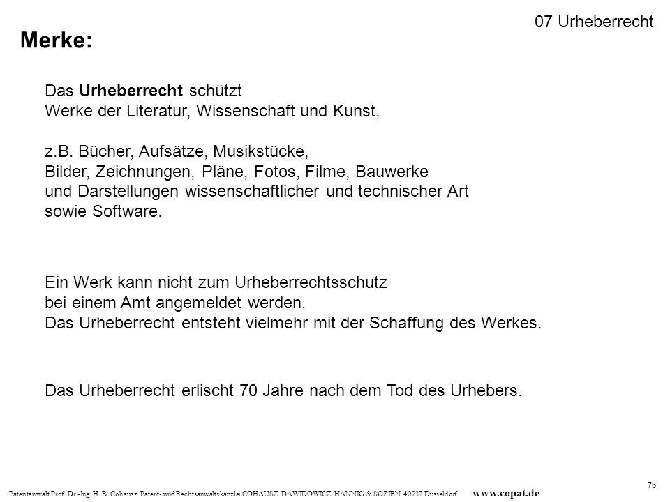 Patentanwalt Prof. Dr.-Ing. H. B. Cohausz Patent- und Rechtsanwaltskanzlei COHAUSZ DAWIDOWICZ HANNIG & SOZIEN 40237 Düsseldorf www.copat.de Merke: Das