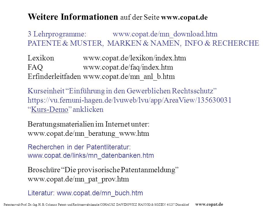 Patentanwalt Prof. Dr.-Ing. H. B. Cohausz Patent- und Rechtsanwaltskanzlei COHAUSZ DAWIDOWICZ HANNIG & SOZIEN 40237 Düsseldorf www.copat.de Weitere In
