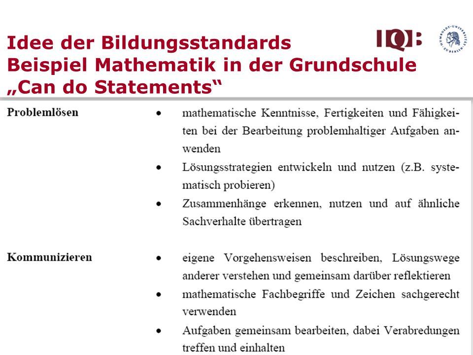 Idee der Bildungsstandards Beispiel Mathematik in der Grundschule Can do Statements