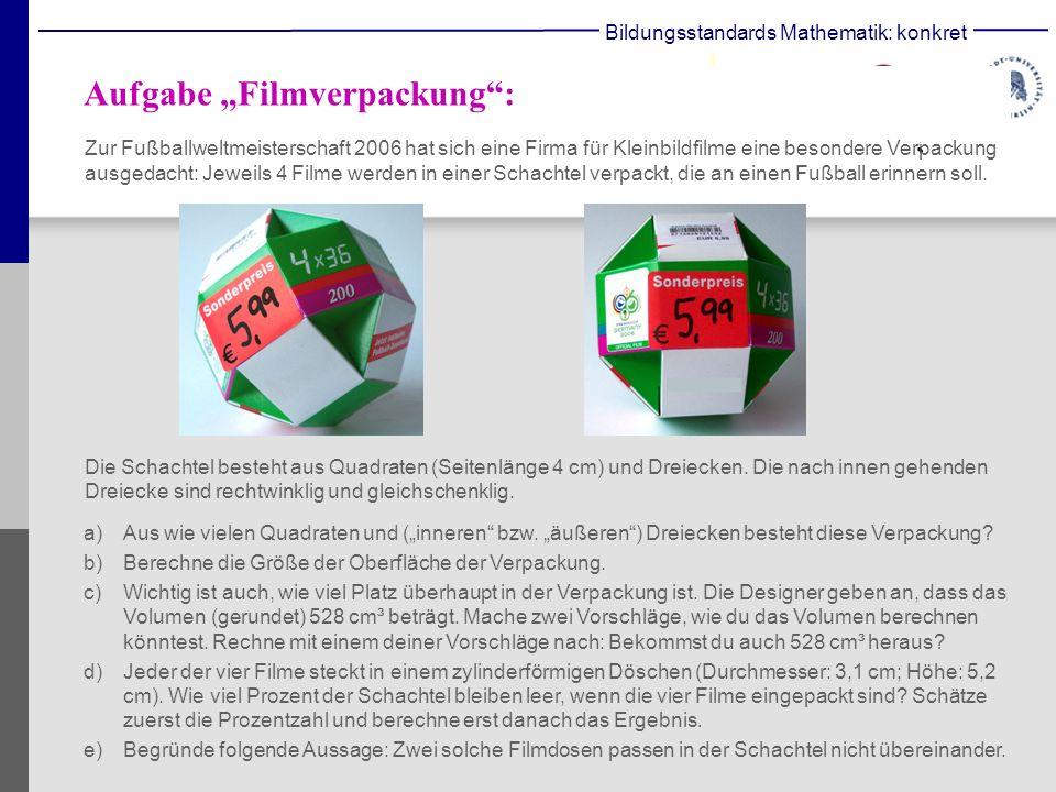 Aufgabe Filmverpackung: Zur Fußballweltmeisterschaft 2006 hat sich eine Firma für Kleinbildfilme eine besondere Verpackung ausgedacht: Jeweils 4 Filme