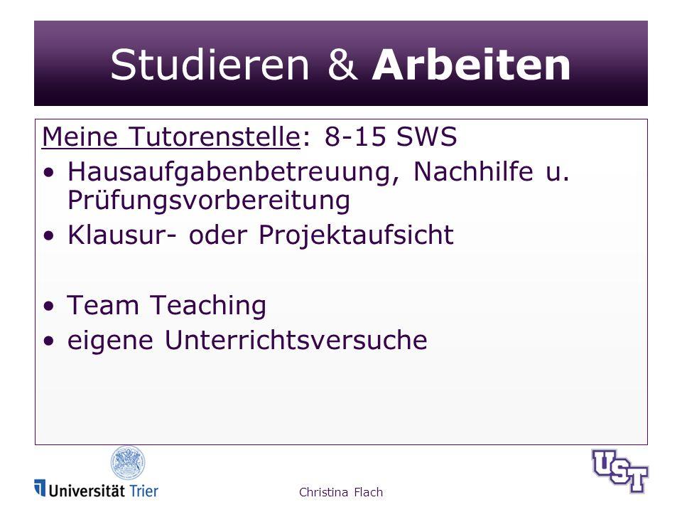Studieren & Arbeiten Meine Tutorenstelle: 8-15 SWS Hausaufgabenbetreuung, Nachhilfe u.